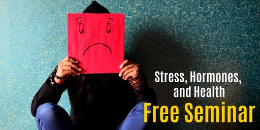 Stress, Hormones, and Health Seminar