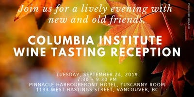 Columbia Institute Wine Tasting Reception during UBCM