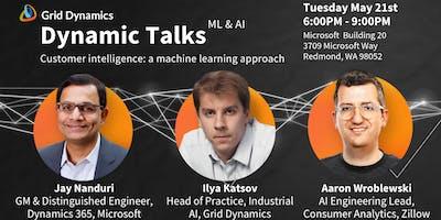 """Dynamic Talks: Seattle/Redmond """"Customer intelligence: a machine learning approach"""""""