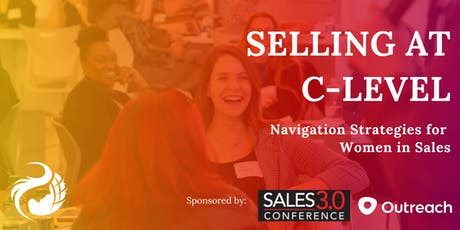 Selling at C-Level: Navigation Strategies for Women in Sales tickets