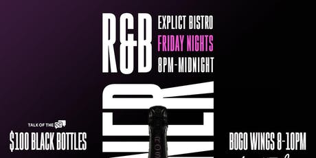NEW! R&B Dinner Party Fridays at Explict Music Factory! 8pm-12AM RSVP! tickets