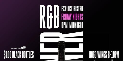 NEW! R&B Dinner Party Fridays at Explict Music Factory! 8pm-12AM RSVP!