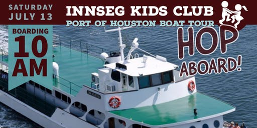 InnSeg Kids Club Port of Houston Boat Tour