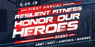 """1st Annual Resilient Fitness """"Honor Our Heroes"""" Memorial Day Event"""
