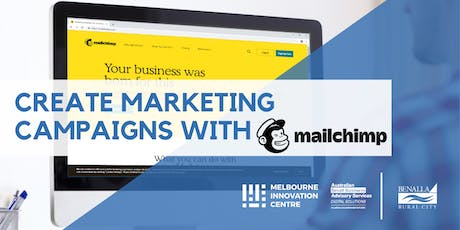 Create Marketing Campaigns with Mailchimp - Benalla tickets