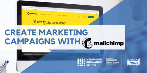 Create Marketing Campaigns with Mailchimp - Benalla