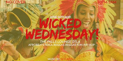 Wicked Wednesday (Every Last Wednesday) (Soca Edition)