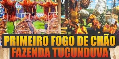 Primeiro Fogo De Chão Na Fazenda Tucunduva ingressos