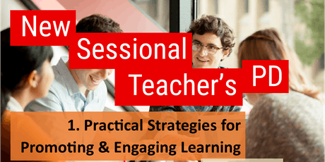 Bundoora New Sessional Staff PD: 1. Practical strategies for promoting & engaging learning (Semester 2, 2019) tickets