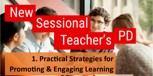 Bundoora New Sessional Staff PD: 1. Practical strategies for promoting & engaging learning (Semester 2, 2019)
