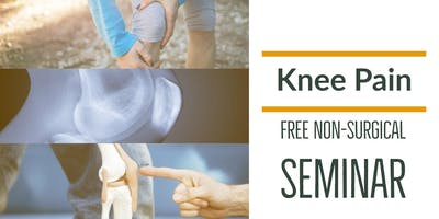 FREE Non-Surgical Knee Pain Elimination Lunch Seminar - San Jose, CA