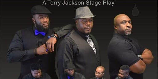 When A Man Cries:The Stage Play
