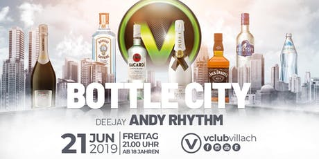 Bottle City presented by DJ Andy Rythm Tickets