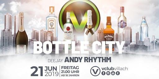 Bottle City presented by DJ Andy Rythm