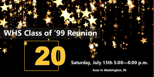 WHS Hatchets Class of 1999: 20 Year Reunion