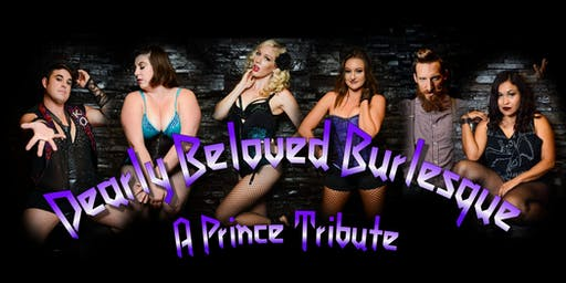 Dearly Beloved Burlesque, a Prince Tribute