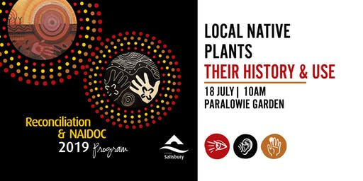 Local Native Plants - Reconciliation & NAIDOC 2019 Program