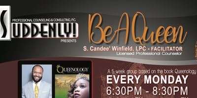 BE A QUEEN Starts Monday, June 3 - July 1.  For 5 Consecutive Mondays