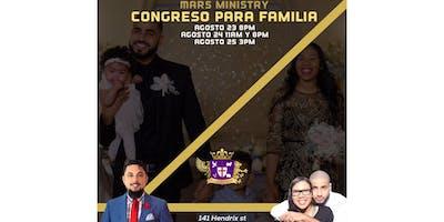 Congreso para la Familia en @marsministry Agosto 23, 24 y 25, 2019