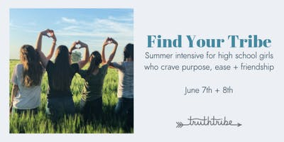 Summer Intensive for HS Girls - Purpose, Ease + Friendship
