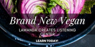 LaWanda Creates:  Brand New Vegan