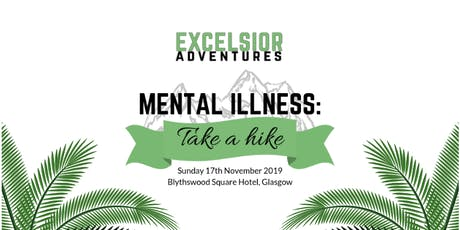 Mental Illness: Take A Hike tickets