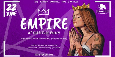 EMPIRE at Fortitude Valley  tickets