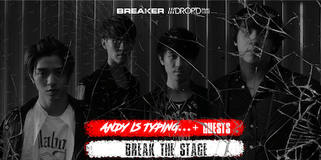 """Break The Stage"" HK Rock Music Show tickets"