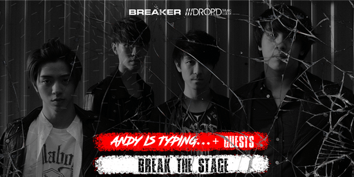 """Break The Stage"" HK Rock Music Show"