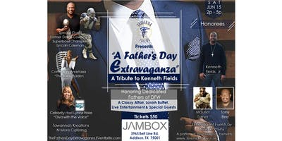 A Father's Day Extravaganza