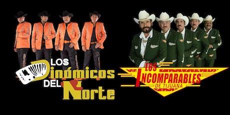 Incomparables de Tijuana & los dinamicos del norte tickets