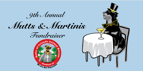 Rotts of Friends 9th Annual Mutts & Martinis Fundraiser tickets
