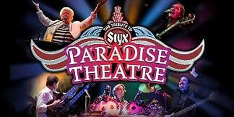 Paradise Theater - Tribute to STYX tickets