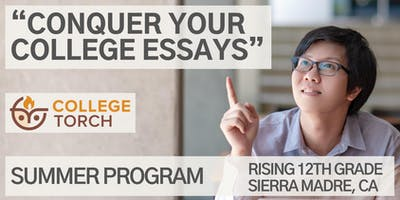 """Conquer Your College Essays"" Summer Writing Program (Class of 2020)"