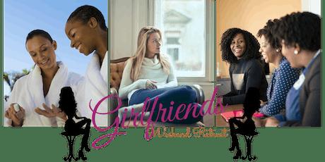 3rd Annual Girlfriends Weekend Retreat tickets