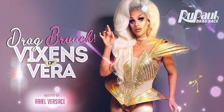 Vixens of Vera Drag Brunch Summer Edition tickets