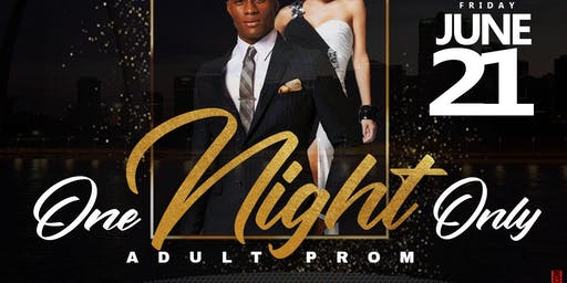 Adult Prom St. Louis [ One Night Only ]