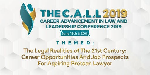 The Career Advancement  in Law and Leadership (CALL) Conference.
