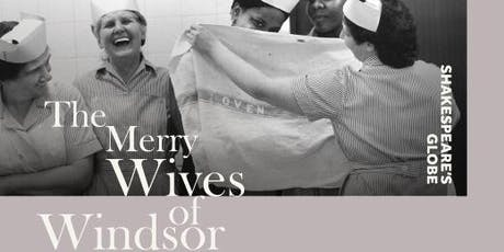 Shakespeare's Globe - The Merry Wives of Windsor tickets