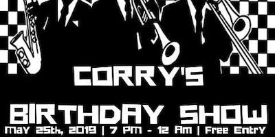 """Saturday May 25th Musication """"Corry's Bday Show"""""""
