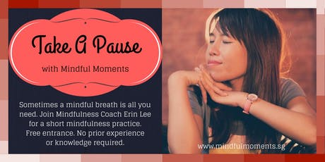 Take A Pause with Mindfulness: Thursday 18 July 2019 tickets