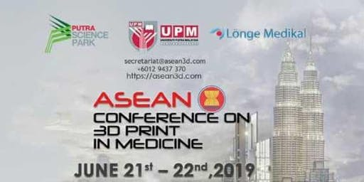 ASEAN Conference on 3D Print in Medicine