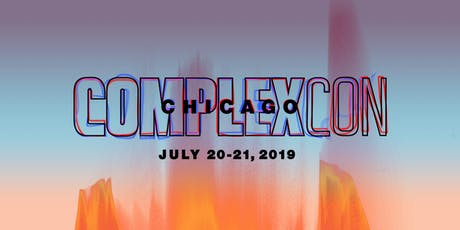 ComplexCon Chicago 2019 tickets