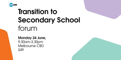 Transition to Secondary School Forum 2019