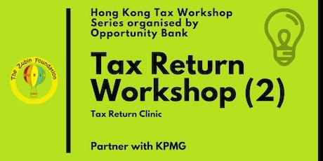 Hong Kong Tax Return Workshop 2: Tax Return Clinic tickets