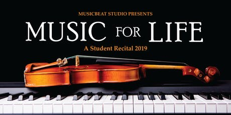 Music for Life Student Recital 2019 tickets