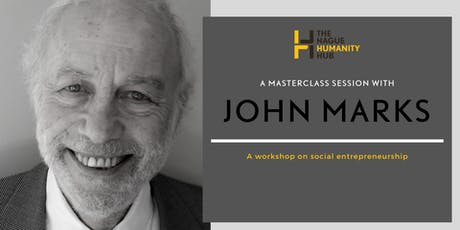 Masterclass – Basic principles of Social Entrepreneurship with John Marks tickets