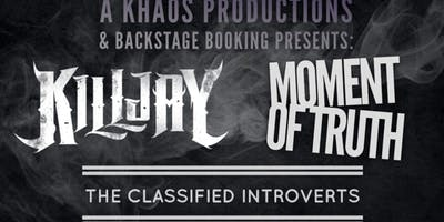 Killjay, Moment of Truth &The Classified Introverts