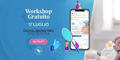 Digital marketing per l'estetica -> Workshop GRATUITO