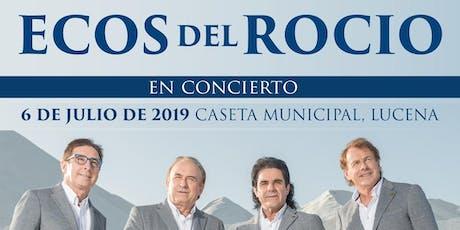 Ecos del Rocio en Lucena entradas